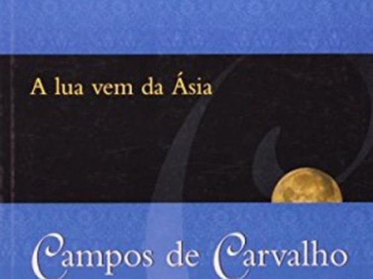 a lua vem da asia poligrafia campos de carvalho